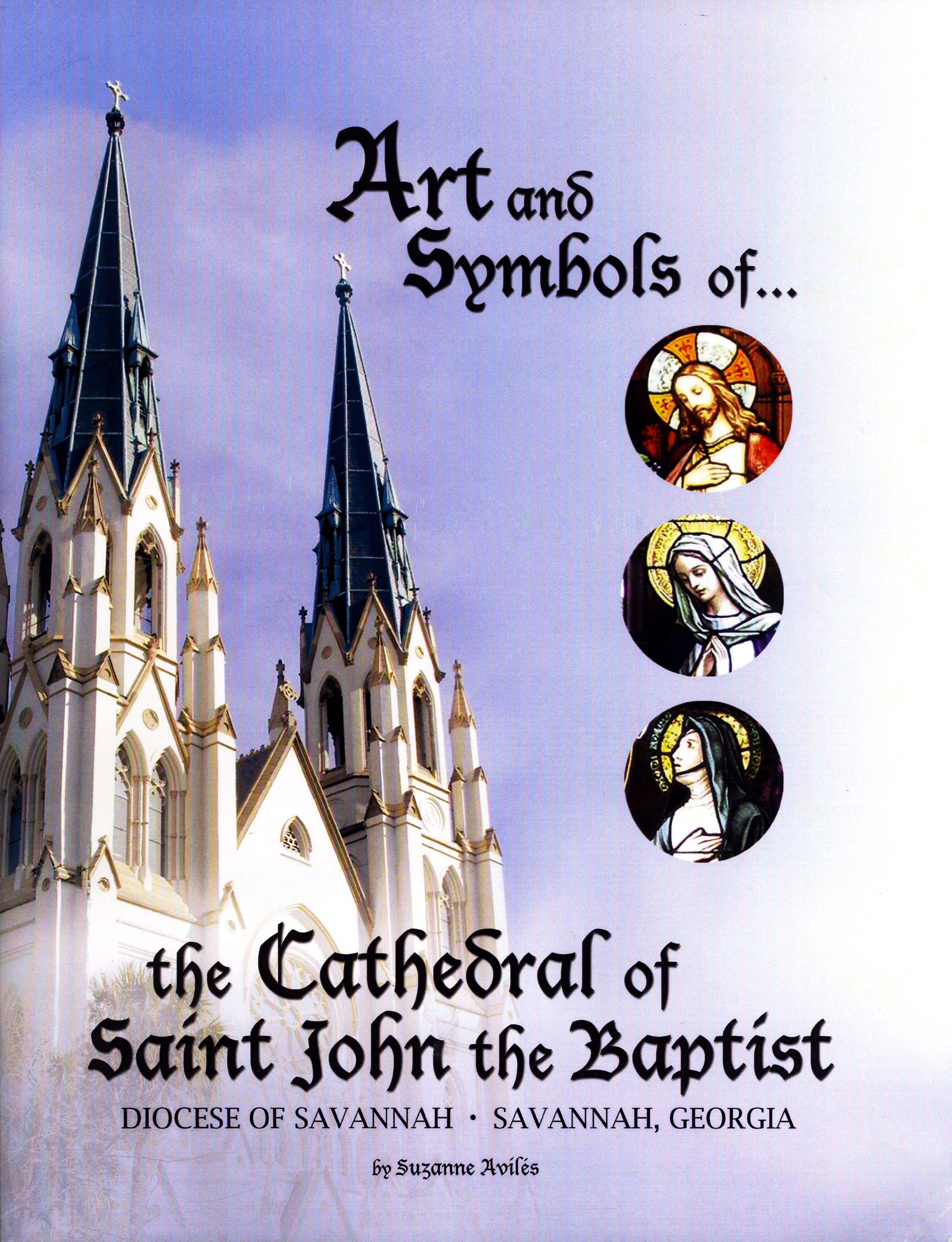 Art and symbols of the cathedral of saint john the baptist art and symbols of the cathedral of saint john the baptist cathedral of st john the baptist biocorpaavc Image collections